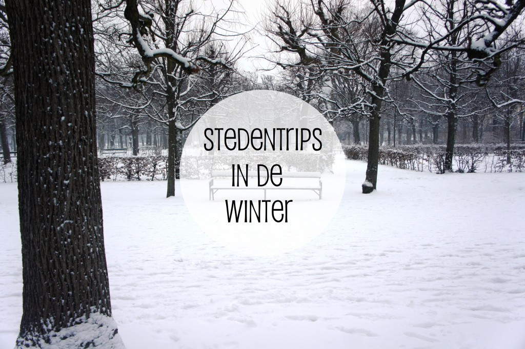 5x Stedentrips in de Winter